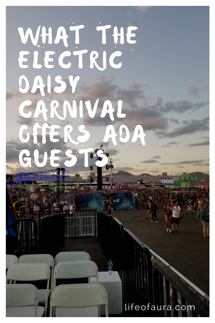 EDC wants to make sure that everyone can have a great time at The Electric Daisy Carnival. That includes ADA guests. Check out what EDC can offer you at lifeofaura.com. #EDC #electricdaisycarnival #rave #festivalseason #ada