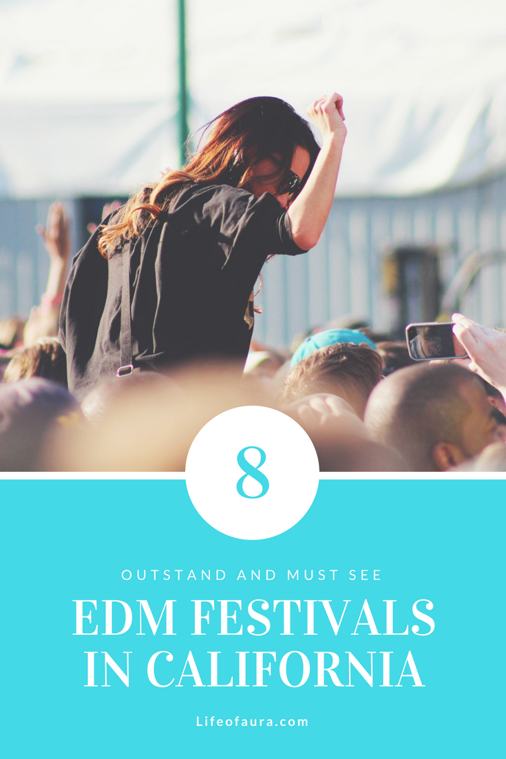 Want to know what EDM festivals to attend in California? Check them out at lifeofaura.com. #edm #festival #festivalseason #california #rave