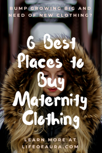 You are bound to have to buy new clothing during pregnancy, but where should you buy them? Check out more at lifeofaura.com. #pregnancy #maternityclothing #maternity #wheretobuy